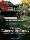The Great Gardens Of China by Fang Xiaofeng (Hardback, 2010)