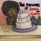 The Adventures of Jamaal and Gizmo: Jamaal and Gizmo Celebrate Mom's Birthday by Frances Poulson, Dr James S Brown (Paperback / softback, 2014)