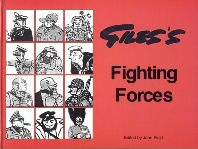 Giles's Fighting Forces by John Field Hardback Book + Free Postage!