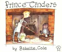 Prince Cinders By Babette Cole, (paperback), Puffin Books , New, Free Shipping on sale