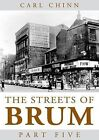 The Streets of Brum: Pt. 5 by Carl Chinn (Paperback, 2008)