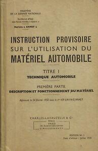 Instruction Provisoire Sur L'utilisation Du Matériel Automobile - Ministère 1951