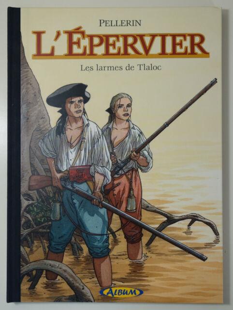 PELLERIN L'Epervier 6 Les larmes de Tlaloc TL NUM carnet croquis Ex libris signé