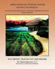 Application Du Systeme Vetiver: Manuel Technique by Dr Paul Truong (Paperback / softback, 2009)