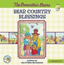 Berenstain Bears/Living Lights: Bear Country Blessings by Jan Berenstain and...