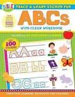 Trace and Learn Sticker Fun: ABCs: Wipe-Clean Workbook by Kim Mitzo Thompson, Twin Sisters(r), Karen Mitzo Hilderbrand (Paperback / softback, 2015)