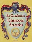 Sir Cumference Classroom Activities von Don Robb (2015, Gebundene Ausgabe)