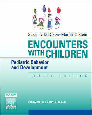 1 of 1 - Encounters with Children: Pediatric Behavior and Development (Dixon,-ExLibrary