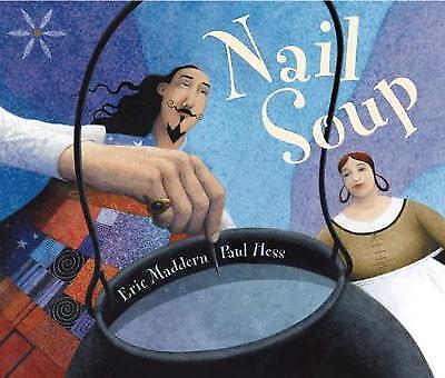 Maddern, Eric, Nail Soup, Very Good Book