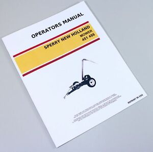sperry new holland 451 456 mower owners operators manual book rh ebay com new holland 451 operator's manual new holland 451 operator's manual
