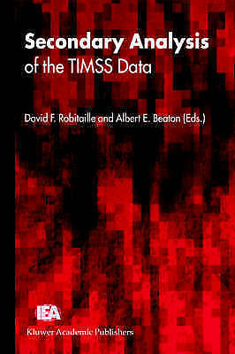 Secondary Analysis of the Timss Data, Robitaille, David, Used; Very Good Book