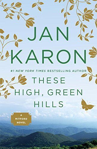 1 of 1 - These High, Green Hills (Mitford Years), Karon, Jan 0140257934