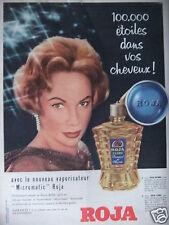 PUBLICITÉ 1958 ROJA AVEC LE VAPORISATEUR MICROMATIC POUR CHEVEUX - ADVERTISING