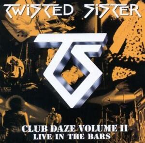 Twisted-Sister-Club-Daze-Vol-2-CD-NEU-amp-OVP