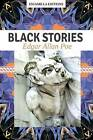 Black Stories: Edgar Allan Poe by Edgar Allan Poe (Paperback / softback, 2015)