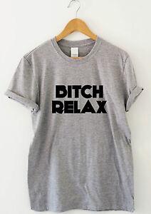 Bxitch Relax Lustig T Shirt Frech Humor Hemden Motto Abschlag