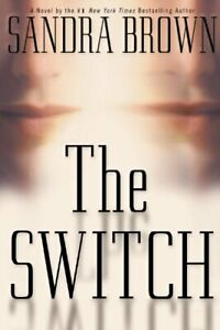 The-Switch-Hardcover-Sandra-Brown