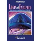 Love and Existence: Analytical Study of Ahmadi Khnai's Tragedy of Mem U Zin by Kamal Mirawdeli (Paperback / softback, 2012)