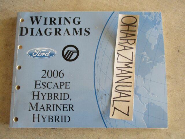 2006 Ford Escape Hybrid  Mercury Mariner Hybrid Wiring