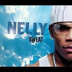 Sweat [Clean] [Edited] by Nelly (CD, Sep-2004, Universal Distribution)