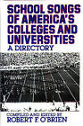 School Songs of America's Colleges and Universities: A Directory by Robert F. O'Brien (Hardback, 1991)