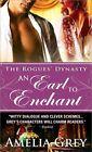 An Earl to Enchant by Amelia Grey (Paperback / softback, 2010)