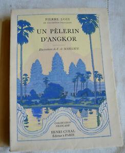 1929-Un-pelerin-d-039-Angkor-illustrations-Marliave-edition-Cyral-numerote