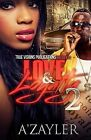 Love & Loyalty 2 by A'Zayler (Paperback / softback, 2014)