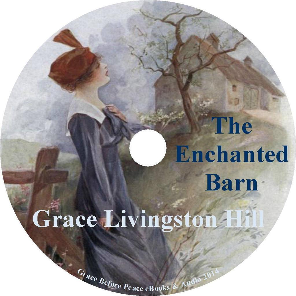 the enchanted barn hill grace livingston