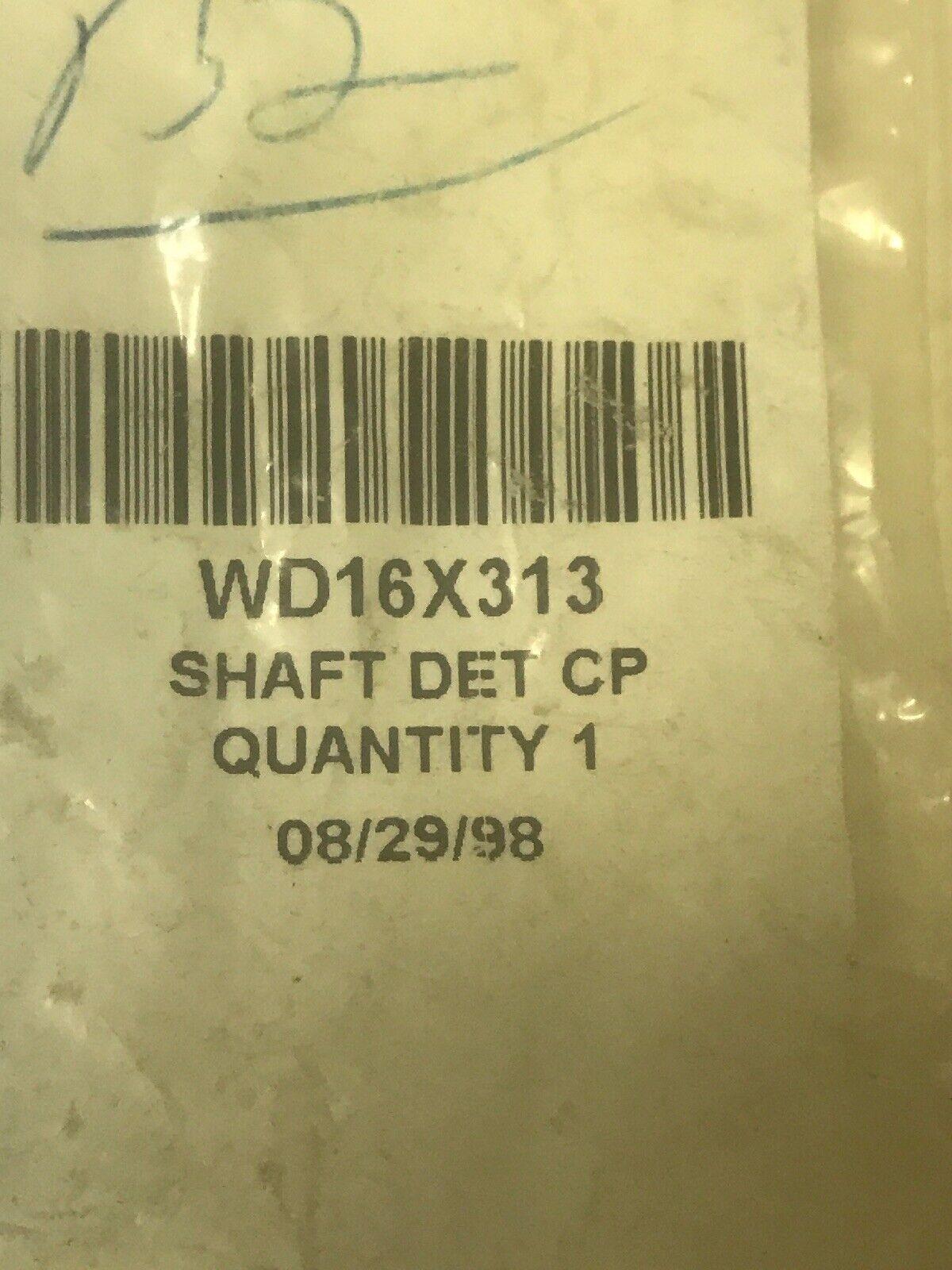 WD16X313 GE Shaft Det Cp Genuine OEM WD16X313