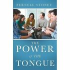The Power of the Tongue by Pernell Stoney (Paperback / softback, 2014)