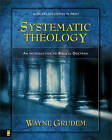 Systematic Theology: An Introduction to Biblical Doctrine by Wayne A. Grudem (Hardback, 1994)
