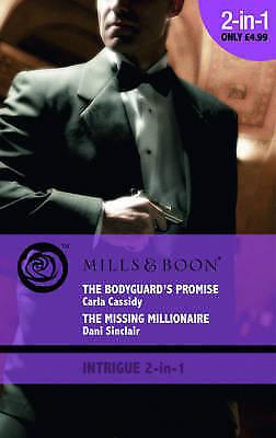 The Bodyguard's Promise (Mills & Boon Intrigue), Sinclair, Dani, Cassidy, Carla,