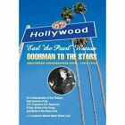 Earl ''The Pearl'' Watson: Doorman to the Stars - Hollywood Knickerbocker Hotel, 1945-1962 by Earl Watson (Hardback, 2013)