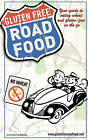 Gluten Free Road Food: Your Guide to Eating Wheat and Gluten-Free on the Go. by Robin L Morgan (Paperback / softback, 2010)
