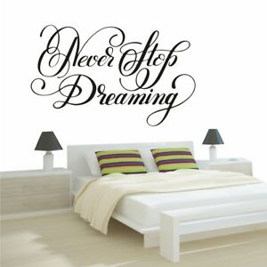 Never Stop Dreaming Wall Sticker Bedroom Inspirational Decal Quote ...