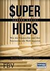 Super-hubs von Sandra Navidi (2016, Gebundene Ausgabe)