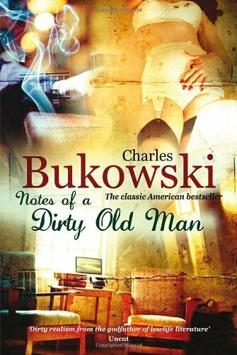 1 of 1 - Notes of a Dirty Old Man by Charles Bukowski Paperback Book,  2009