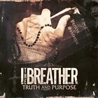 Truth And Purpose von I. The Breather (2012)