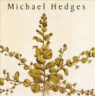 Taproot by Michael Hedges (CD, Feb-2011, Windham Hill Records)