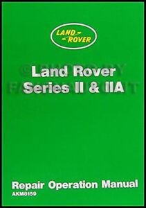 1959-1970 land rover series ii and iia repair shop manual