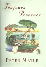Toujours Provence by Peter Mayle (1991, Hardcover)