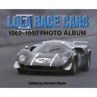Lola Race Cars 1962-1990 Photo Album by 9781583883211