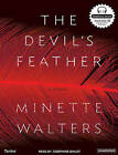 The Devil's Feather: A Novel by Minette Walters (CD-Audio, 2006)