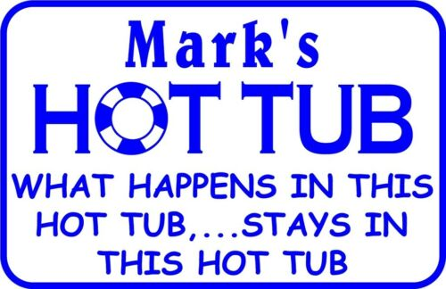 "Personalized What Happens Here Hot Tub Swim Pool Metal Sign #5 Custom 12/"" x 18/"""