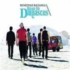 Municipale Balcanica - Road To Damascus (2008)