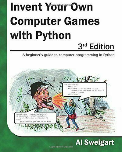 Invent Your Own Computer Games with Python - Programmer Books