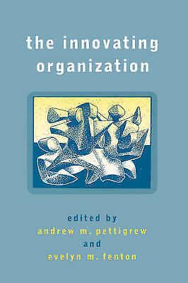 1 of 1 - The Innovation Organization, Andrew Pettigrew & Evelyn Fenton, Used; Good Book