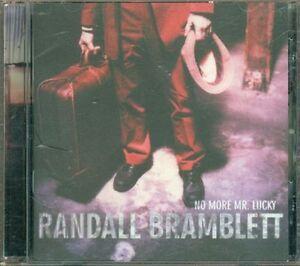 Randall-Bramblett-No-More-Mr-Lucky-Cd-Ottimo