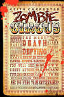 Zombie Circus: The Most Death Defying Show in Town by Keith Carpenter (Paperback / softback, 2009)